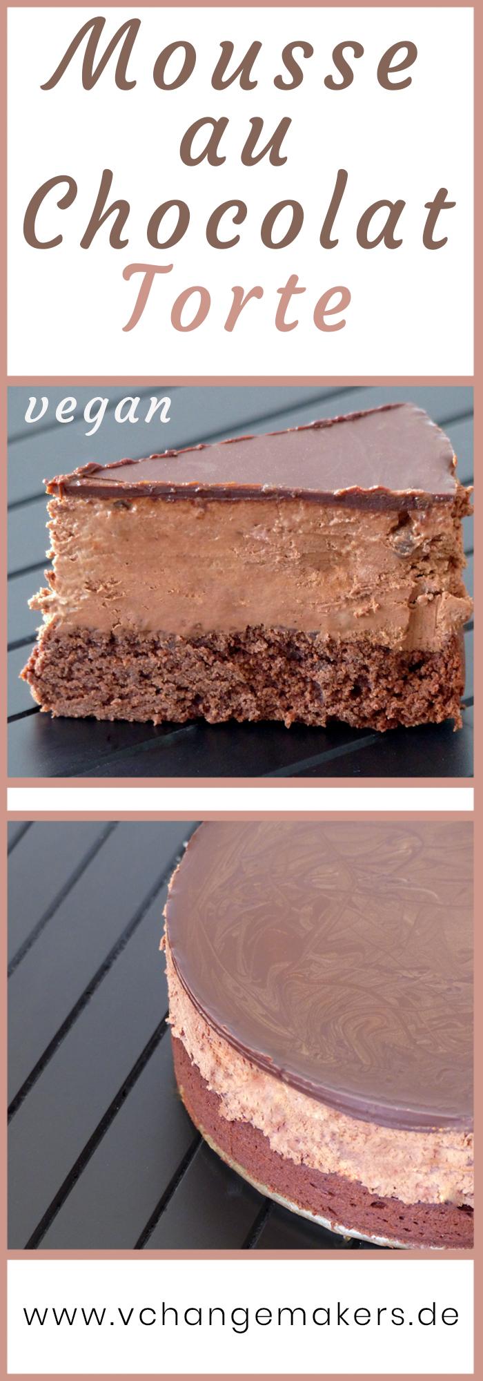 rezept mousse au chocolat torte vegan pinterest v change makers. Black Bedroom Furniture Sets. Home Design Ideas