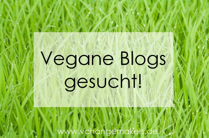 Vegane Blogs gesucht