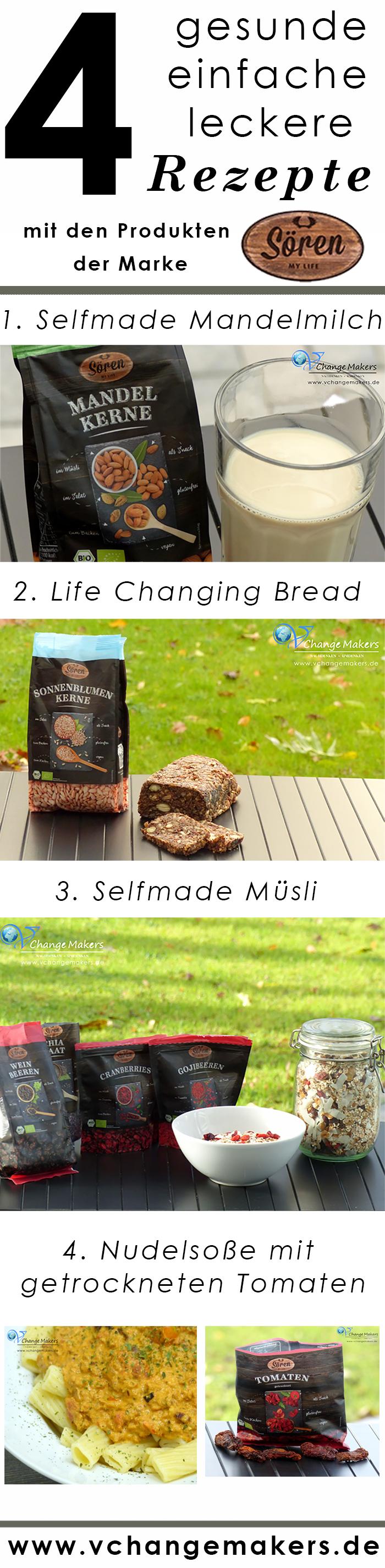 [Anzeige] Heute stelle ich euch 4 einfache, leckere und gesunde Rezepte mit Produkten von Sören vor. Selbst gemachte Mandelmilch, Life Changing Bread, Müsli