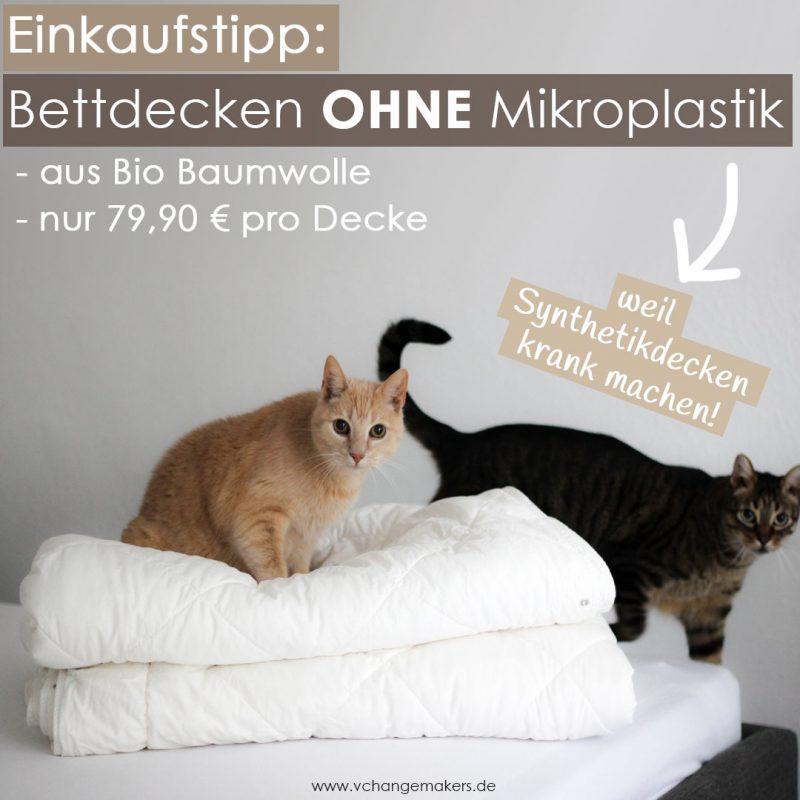 Einkaufstipp für Bettdecken ohne Mikroplastik. Plastik ist eine wahnsinnige Gefahr für uns alle. Schlafe lieber gesund und nachhaltig!