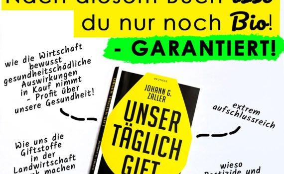"""Rezension des Buches """"Unser täglich Gift - Pestizide - Die unterschätzte Gefahr"""" von Johann G. Zaller. Die Gier der Wirtschaft frisst unsere Gesundheit."""