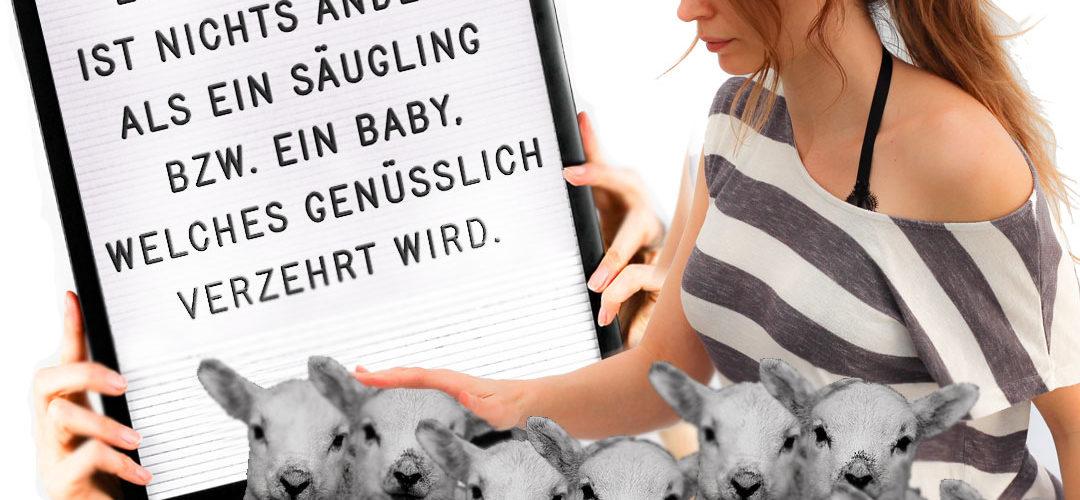 Ein Osterlamm ist nichts anderes als ein Säugling bzw. ein Baby. Die Haltung von Lämmern, der Transport und die Schlachtung sind alles andere als friedlich.